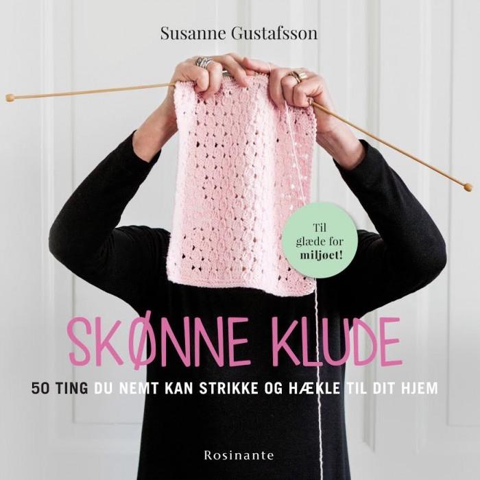9ec56248 Skønne Klude - 50 ting du nemt kan strikke eller hækle til dit hjem Bøger  Rosinante